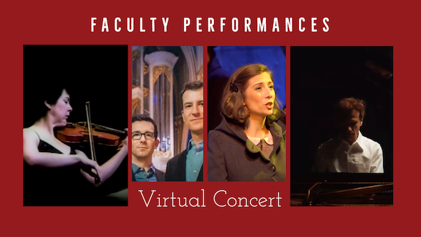 Collage of faculty during their performances to highlight faculty performances virtual concert